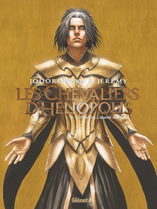Les Chevaliers d'Héliopolis T4 : Citrinitas, l'oeuvre au jaune (0), bd chez Glénat de Jodorowsky, Jérémy, Felideus
