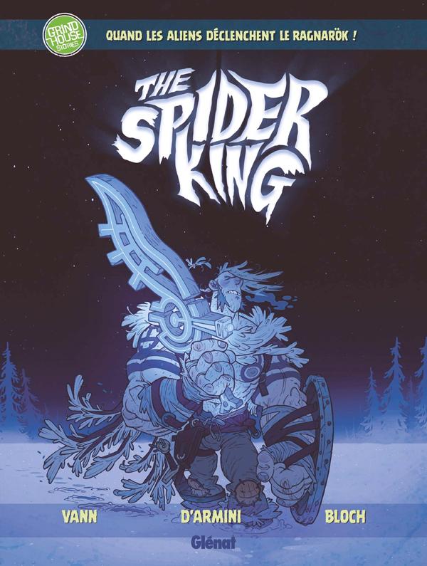 Spider King, bd chez Glénat de Vann, d'Armini, Bloch