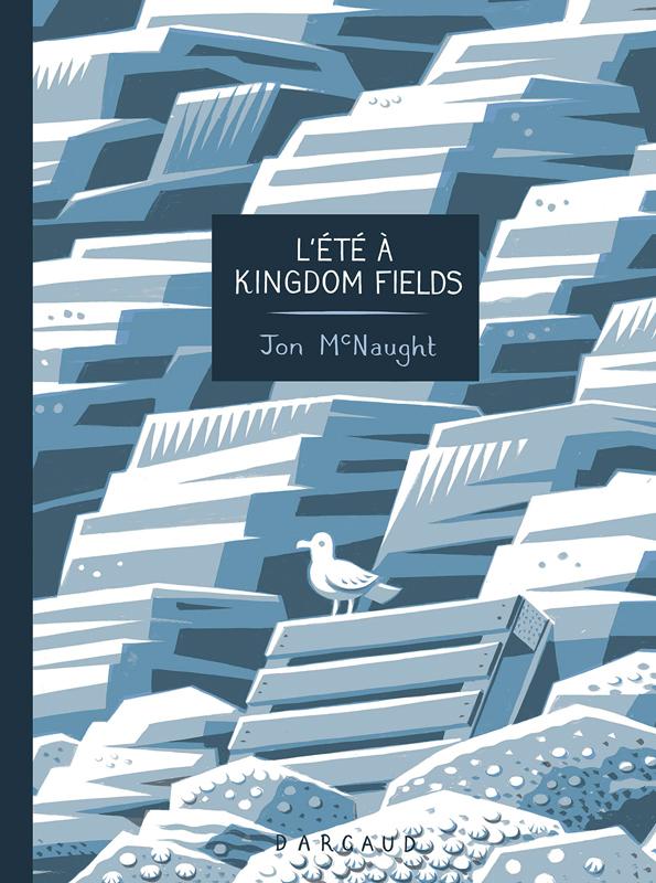 L'Eté à Kingdom fields, comics chez Dargaud de McNaught