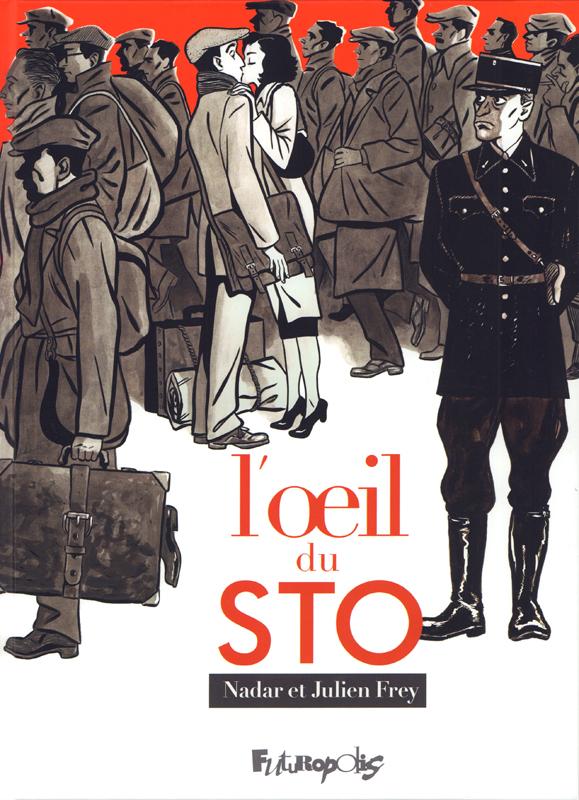 L'Oeil du STO, bd chez Futuropolis de Frey, Nadar