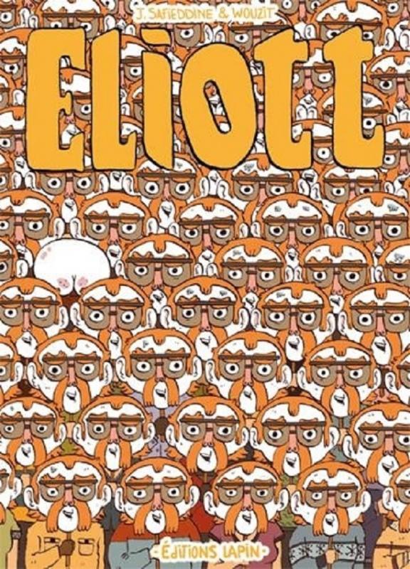 Eliott, bd chez Editions Lapin de Safieddine, Wouzit