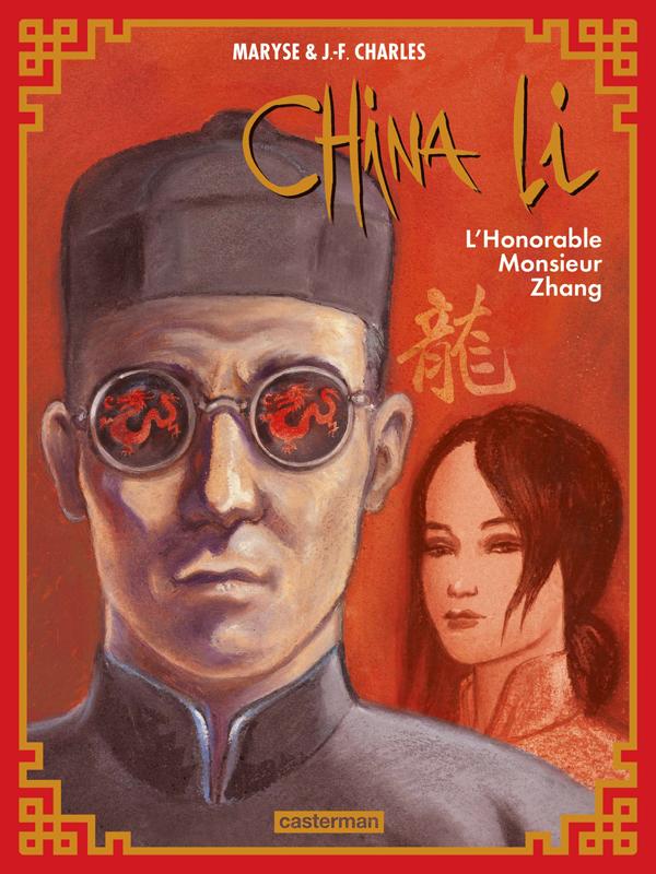 China Li T2 : L'honorable Monsieur Zhang (0), bd chez Casterman de Charles, Charles