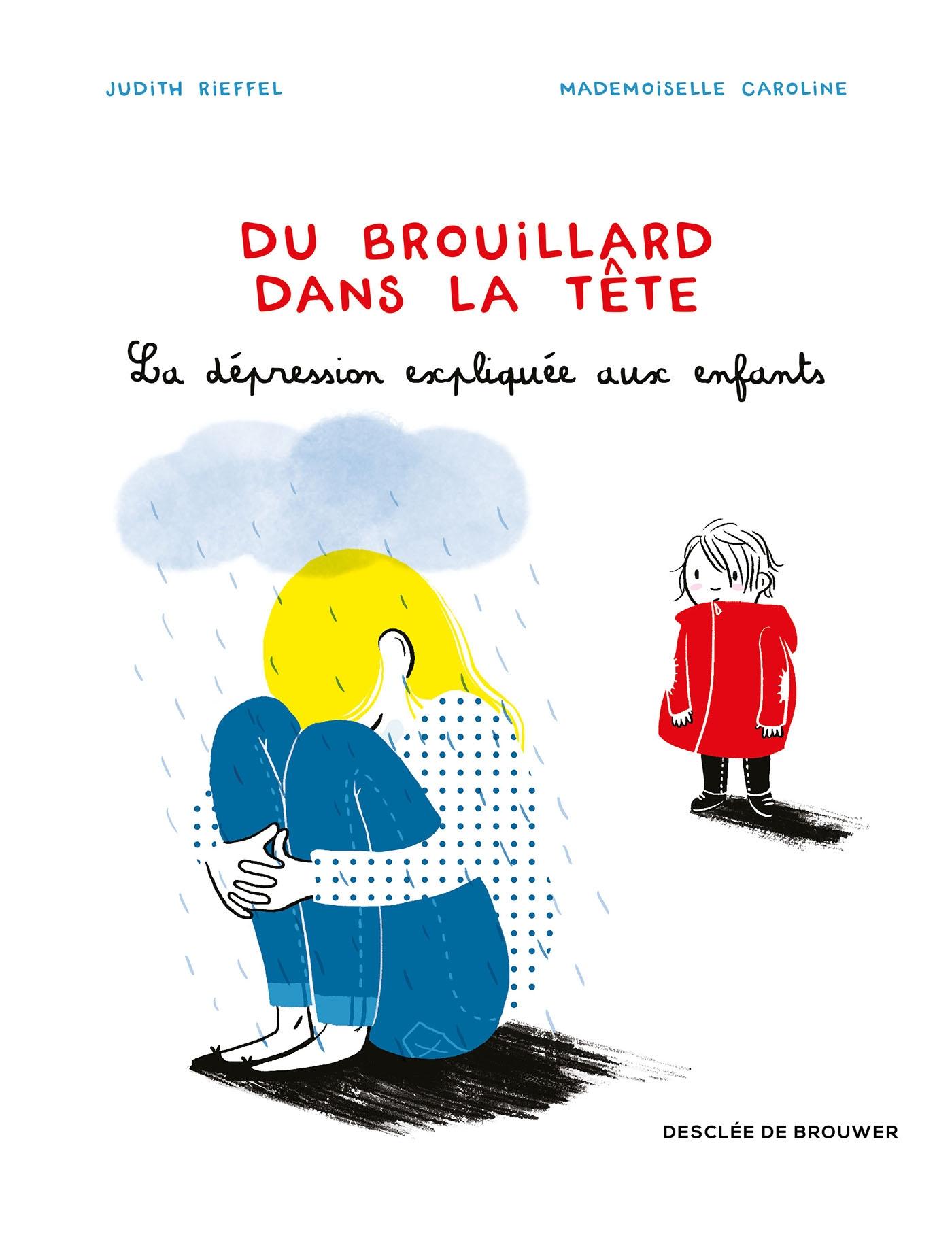 Du brouillard dans la tête, bd chez Desclée de Brouwer de Rieffel, Mademoiselle Caroline
