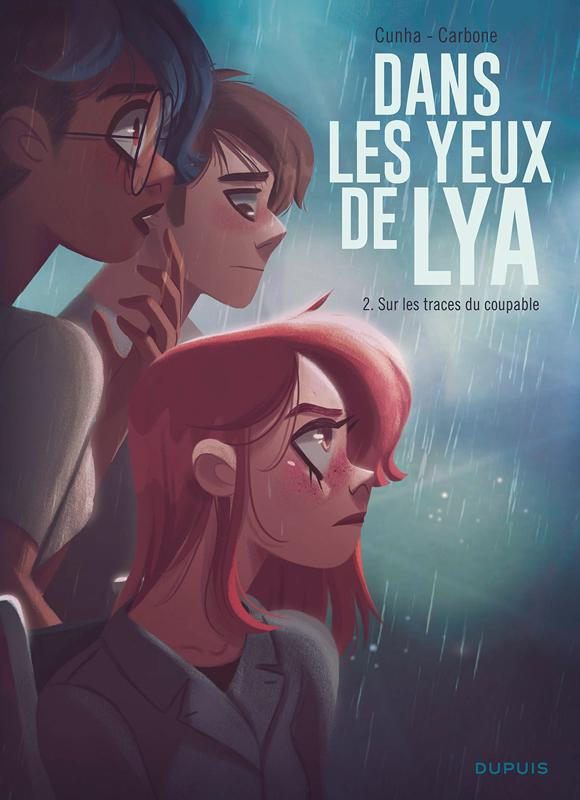 Dans les yeux de Lya T2 : Sur les traces du coupable (0), bd chez Dupuis de Carbone, Cunha