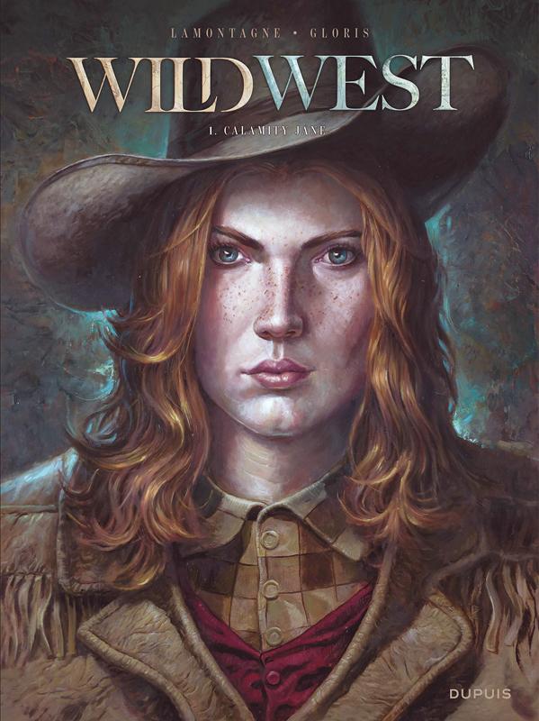 Wild west T1 : Calamity Jane (0), bd chez Dupuis de Gloris, Lamontagne