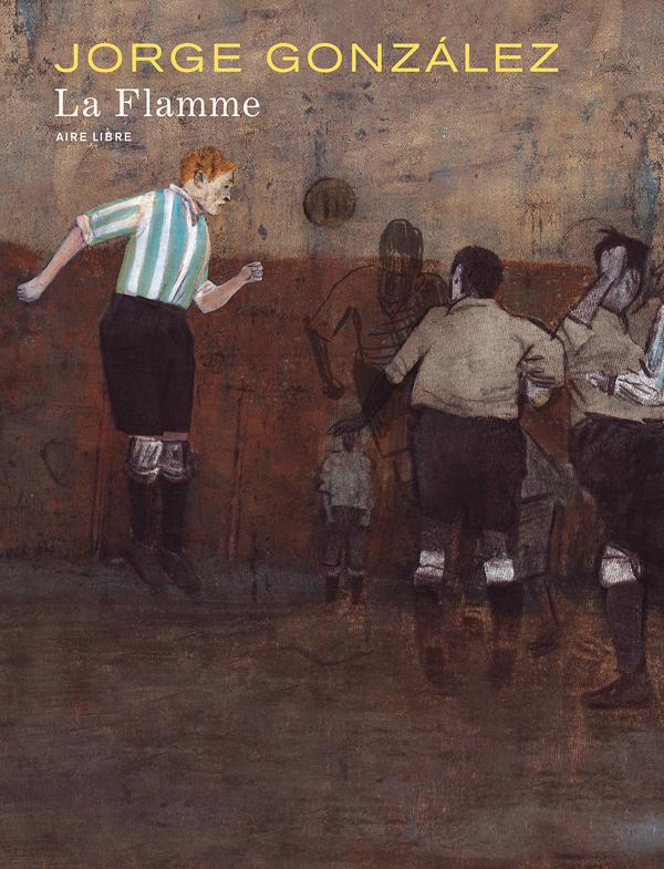 La Flamme, bd chez Dupuis de Gonzalez