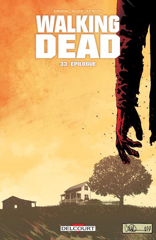 Walking Dead T33 : Épilogue (0), comics chez Delcourt de Kirkman, Gaudiano, Adlard
