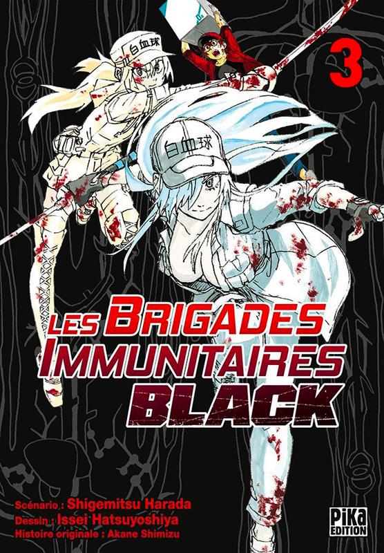 Les brigades immunitaires Black  T3, manga chez Pika de Shigemitsu, Issei