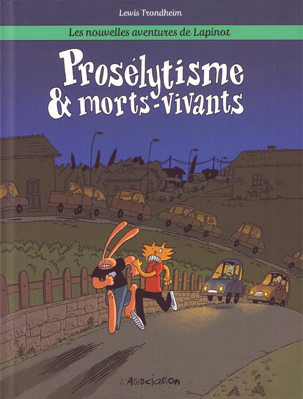 Les Nouvelles aventures de Lapinot T3 : Prosélytisme & morts-vivants (0), bd chez L'Association de Trondheim, Findakly