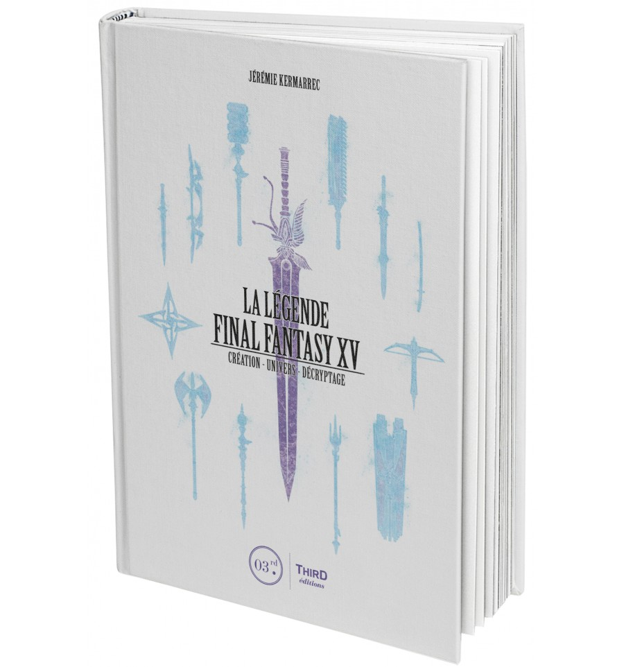 La légende Final Fantasy XV , manga chez Third Editions de Kermarrec