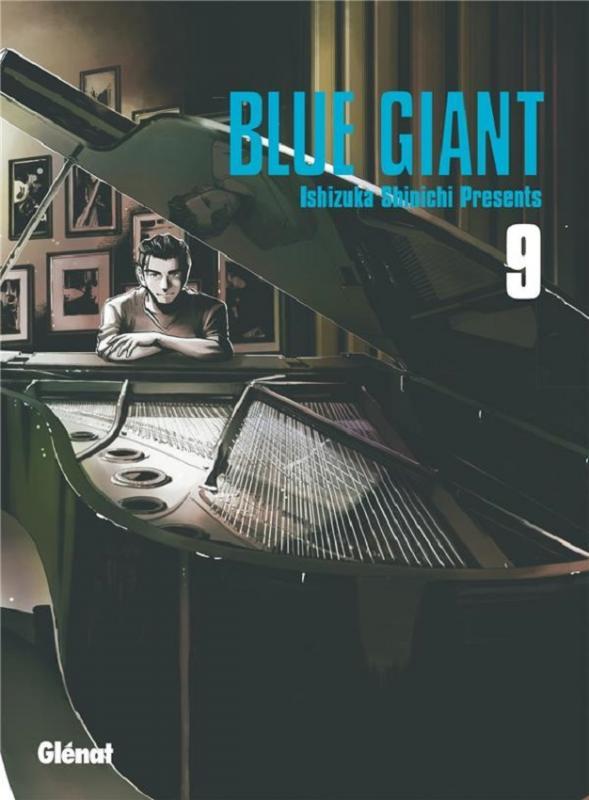 Blue giant T9, manga chez Glénat de Ishizuka