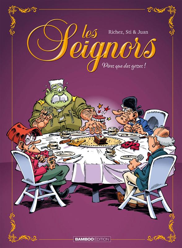 Les Seignors T3 : Pires que des gosses ! (0), bd chez Bamboo de Sti, Richez, Juan, Amouriq, Mirabelle