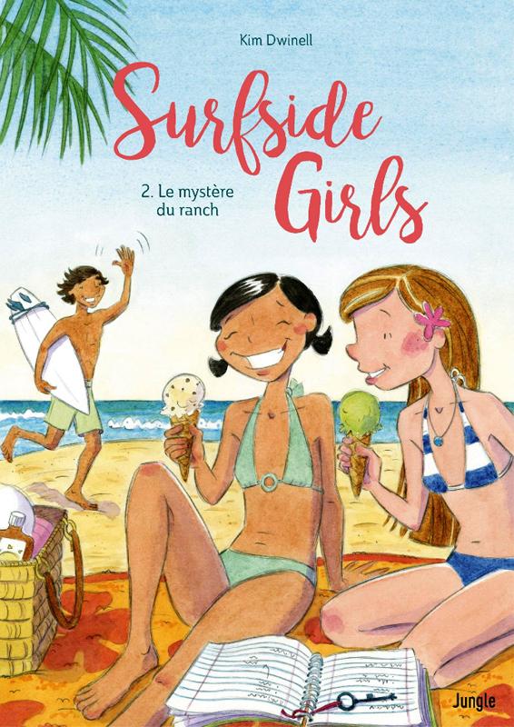 Surfside girls T2 : Le mystère du ranch (0), bd chez Jungle de Dwinell