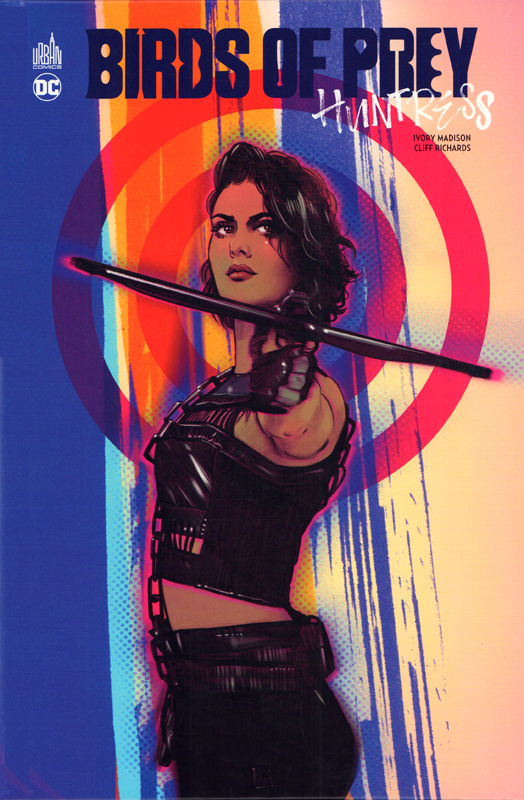 Birds of prey  : Huntress (0), comics chez Urban Comics de Madison, Richards, Wright, Clark