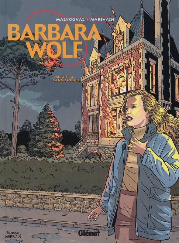 Barbara Wolf T1 : Meurtre sans mobile (0), bd chez Glénat de Maingoval, Marivain