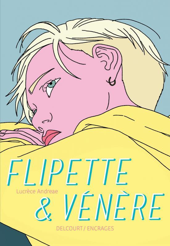 Flipette & Vénère, bd chez Delcourt de Andreae