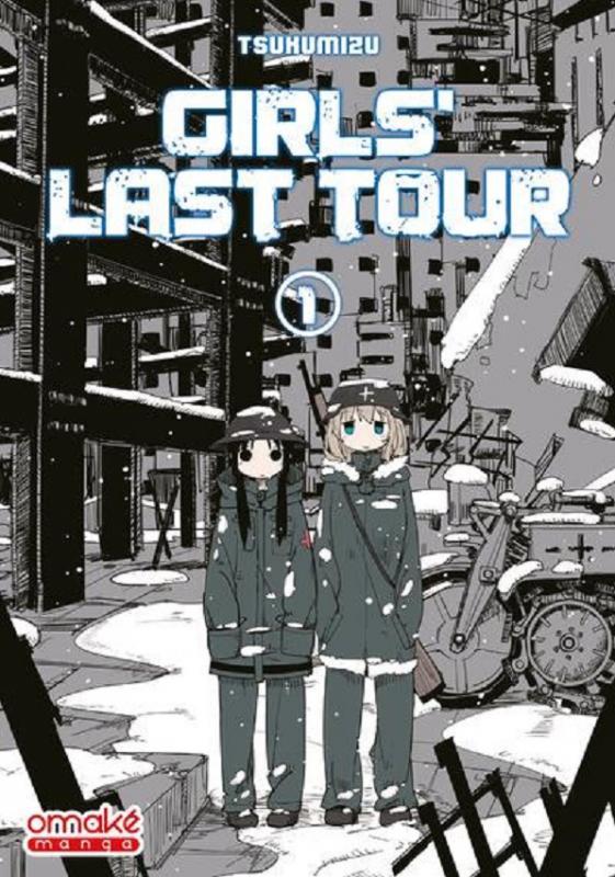 Girls' last tour T1, manga chez Omaké books de Tsukumizu