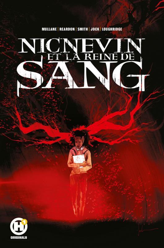 Nicnevin et la reine de sang, comics chez Les Humanoïdes Associés de Mullane, Dow Smith, Reardon, Loughridge, Jock