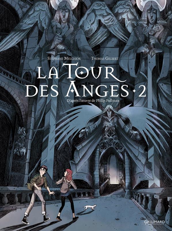 La Tour des anges T2, bd chez Gallimard de Melchior-durand, Gilbert