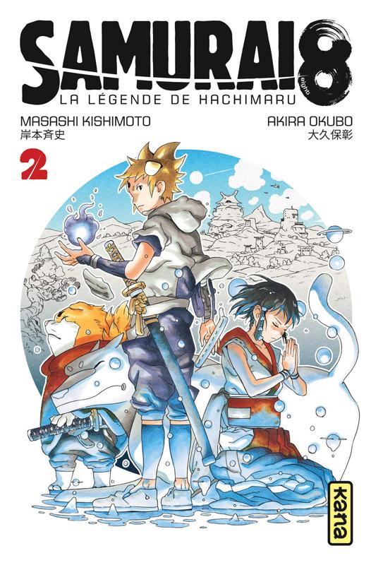 Samurai 8 - La légende de Hachimaru T2, manga chez Kana de Kishimoto, Okubo