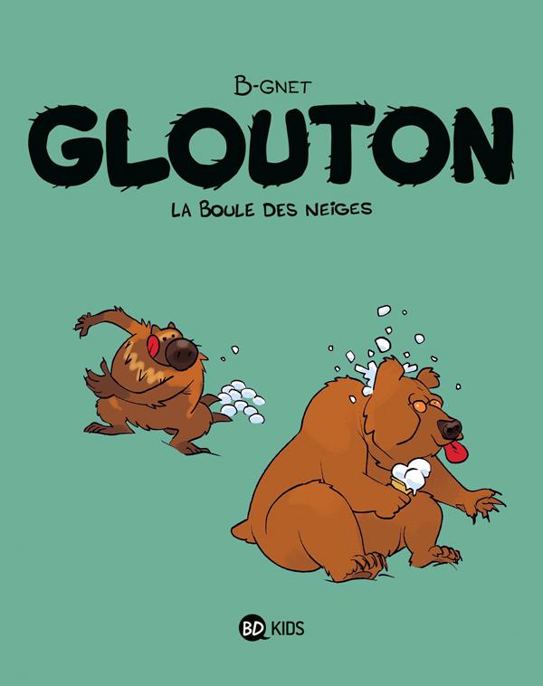 Glouton T2 : La boule des neiges (0), bd chez BD Kids de B-gnet