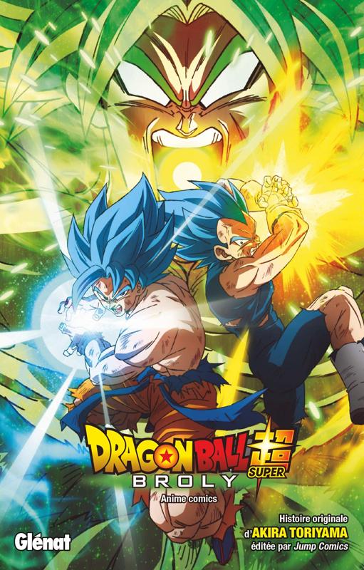 Dragon Ball Super : Broly (0), manga chez Glénat de Toriyama