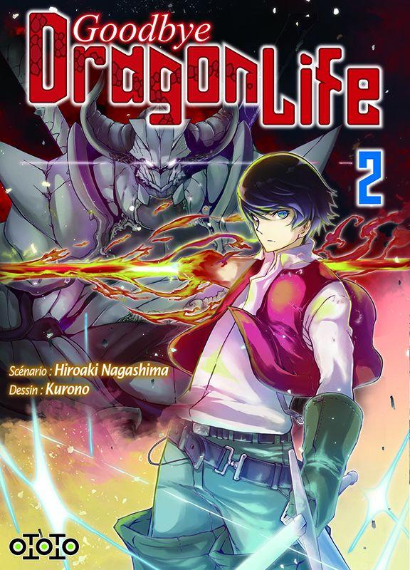 Goodbye, dragon life T2, manga chez Ototo de Nagashima, Kurono