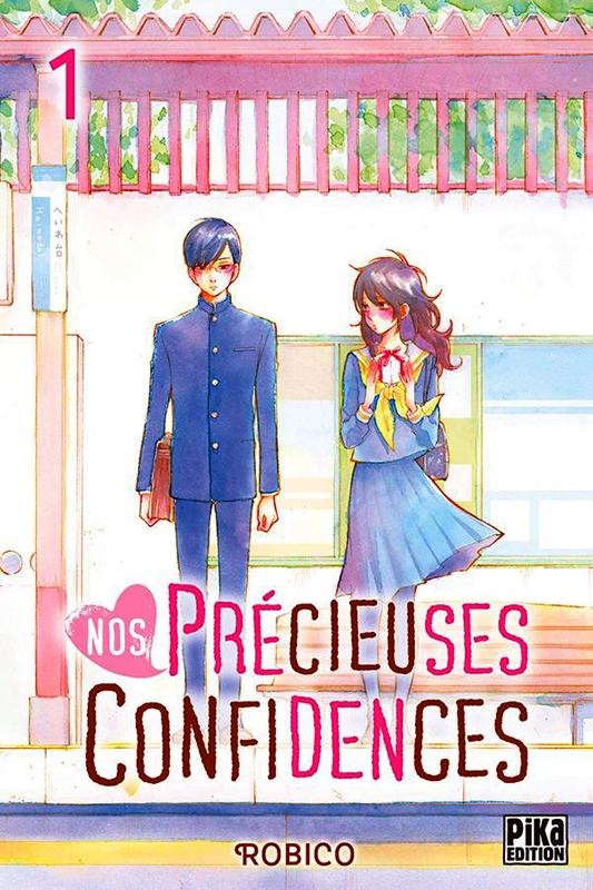 Nos précieuses confidences T1, manga chez Pika de Robico