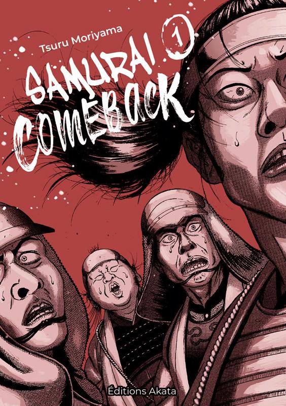 Samurai comeback T1, manga chez Akata de Moriyama