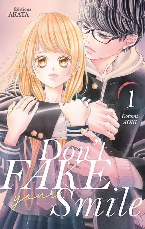 Don't fake your smile T1, manga chez Akata de Aoki
