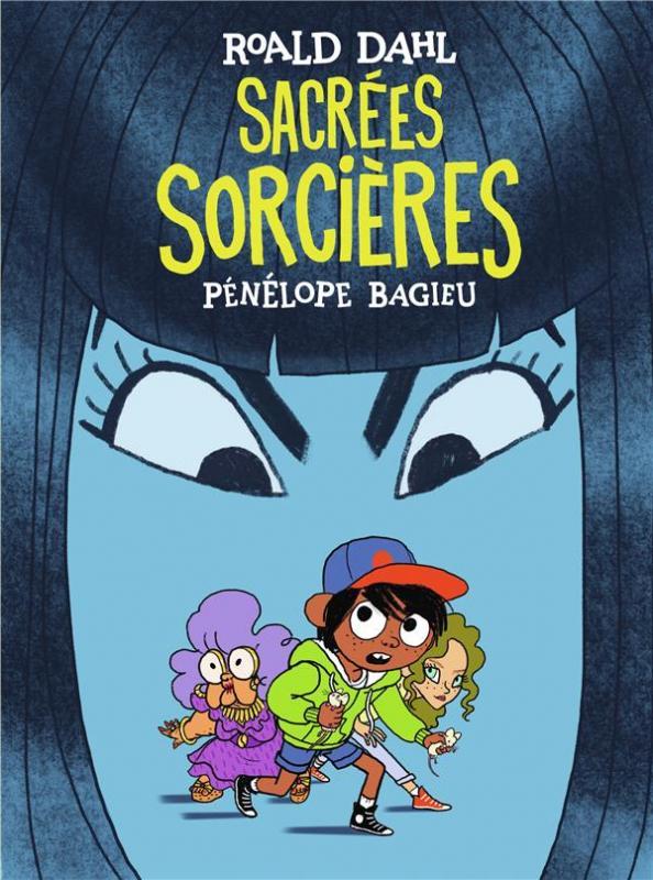Sacrées sorcières, bd chez Gallimard de Bagieu, Dahl