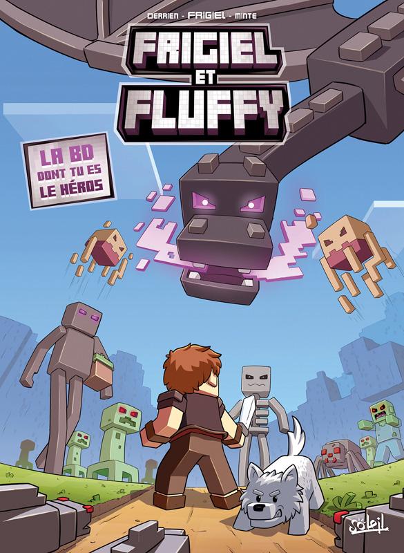 Frigiel et Fluffy : La BD dont tu es le héros (0), bd chez Soleil de Derrien, Minte