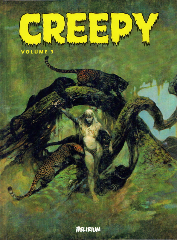 Creepy T3, comics chez Delirium de Strnad, Goodwin, McGregor, Ackerman, Craig, Kane, Jones, Adams, Wood, Frazetta, Collectif