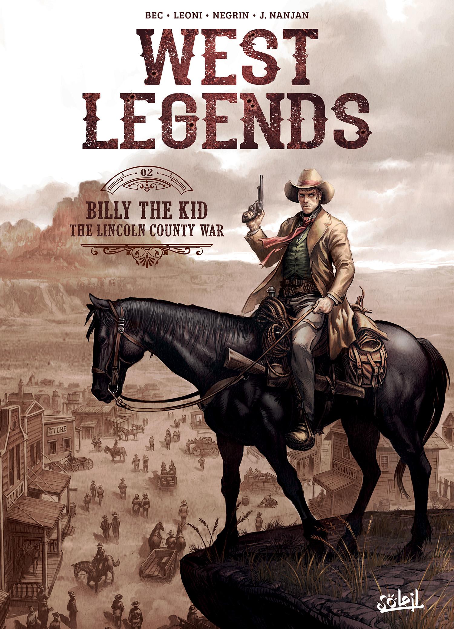 West legends T2 : Billy the Kid - the Lincoln county war (0), bd chez Soleil de Bec, Negrin, Léoni, Nanjan