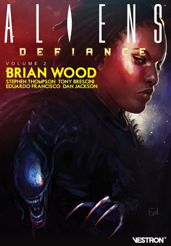 Aliens : Défiance T2, comics chez Vestron de Wood, Francisco, Brescini, Thompson, Jackson