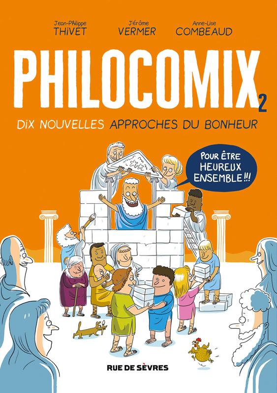 Philocomix T2 : Dix nouvelles approches du bonheur (0), bd chez Rue de Sèvres de Vermer, Thivet, Combeaud