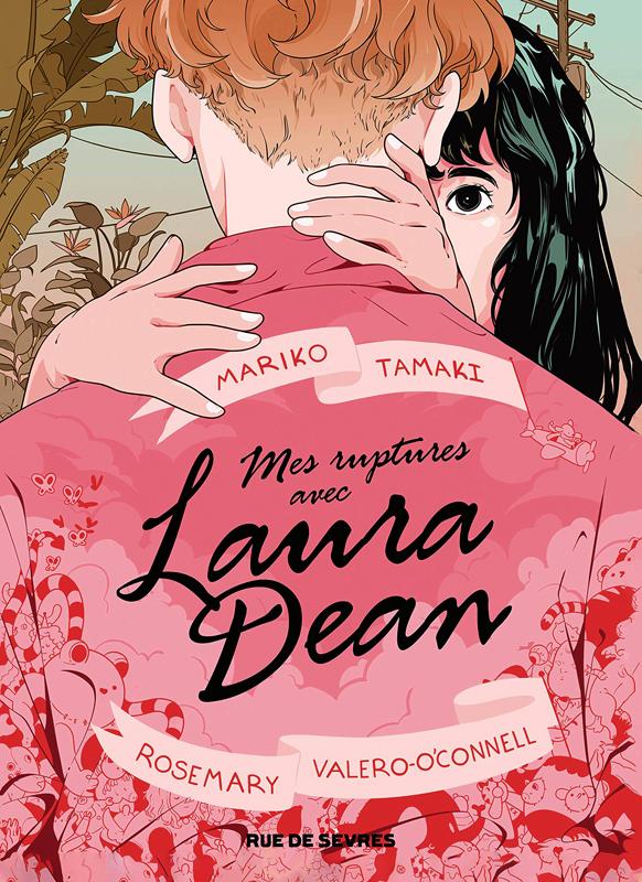 Mes ruptures avec Laura Dean, bd chez Rue de Sèvres de Tamaki, Valero-O'Connell