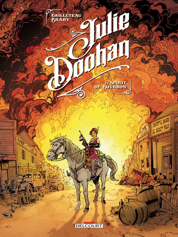 Julie Doohan T1 : Spirit of bourbon (0), bd chez Delcourt de Cailleteau, Brahy, Champelovier