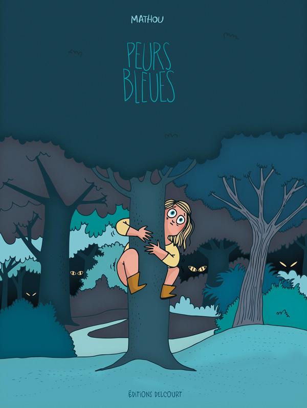 Peurs bleues, bd chez Delcourt de Mathou