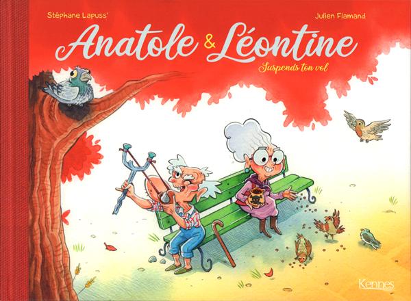 Anatole & Léontine T1 : Suspends ton vol (0), bd chez Kennes éditions de Lapuss', Flamand