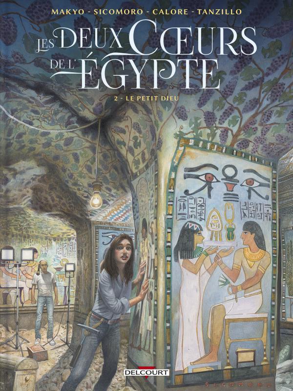 Les Deux coeurs de l'Égypte T2 : Le petit dieu (0), bd chez Delcourt de Makyo, Sicomoro, Calore, Tanzillo