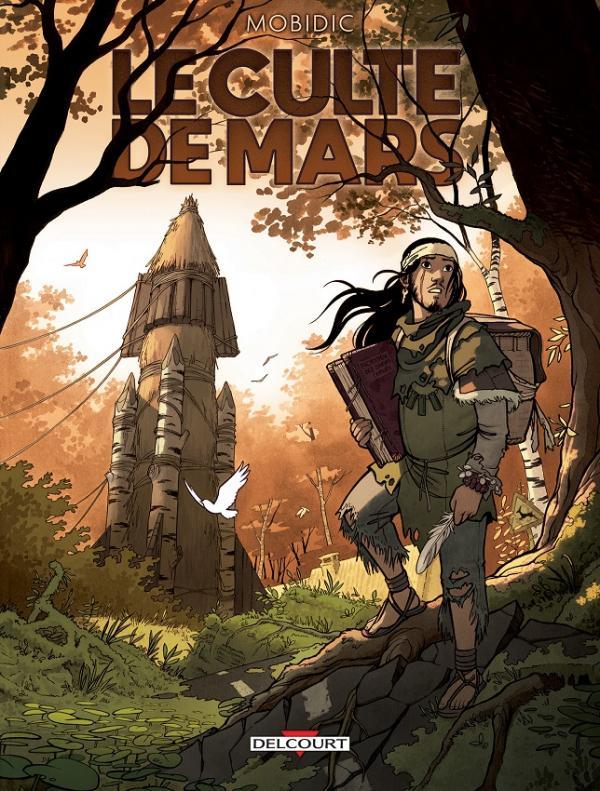 Le Culte de Mars, bd chez Delcourt de Mobidic