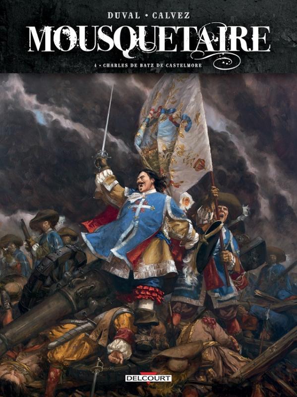 Mousquetaire T4 : Charles de Batz de Castelmore (0), bd chez Delcourt de Duval, Calvez, Paris, Pinson