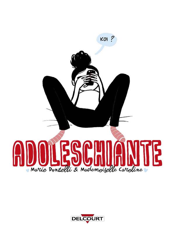 Adoleschiante, bd chez Delcourt de Donzelli, Mademoiselle Caroline