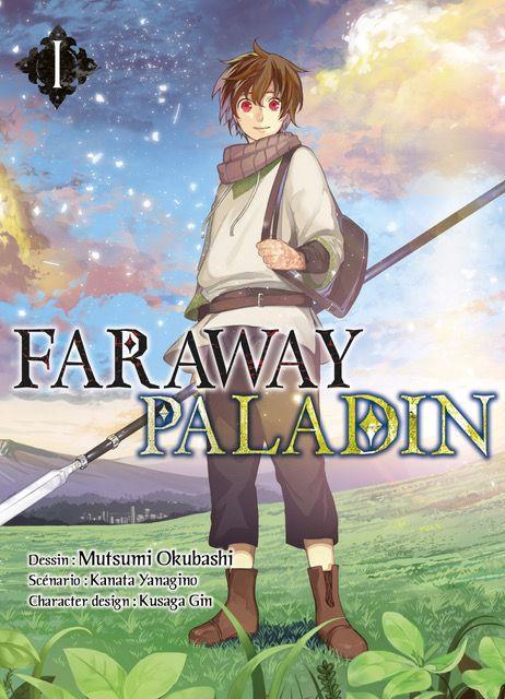 Faraway paladin T1, manga chez Komikku éditions de Tanagino, Okubashi