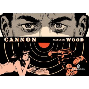 Cannon, comics chez Komics Initiative de Wood
