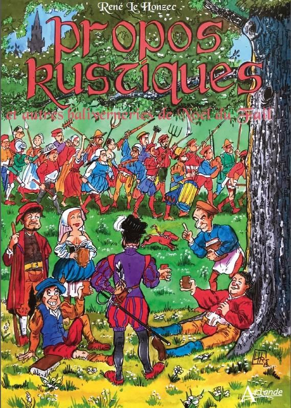 Propos rustiques, bd chez Atlande de Du Fail, le Honzec