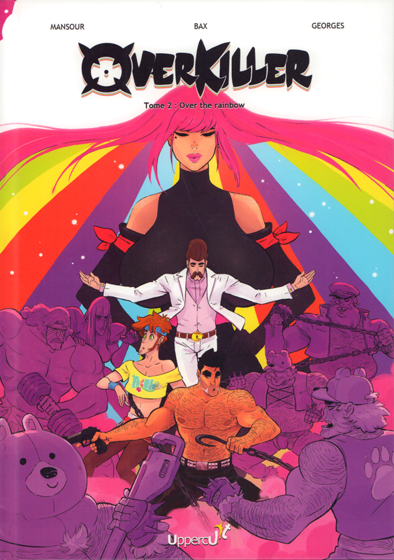 Overkiller T2 : Over the rainbow (0), bd chez Uppercut de Mansour, Bax