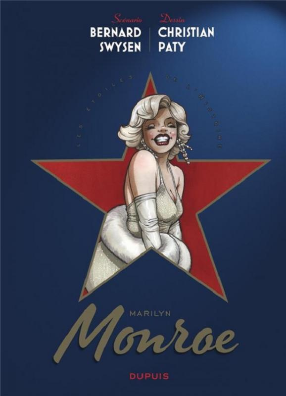 Les Etoiles de l'Histoire T2 : Marilyn Monroe (0), bd chez Dupuis de Swysen, Paty