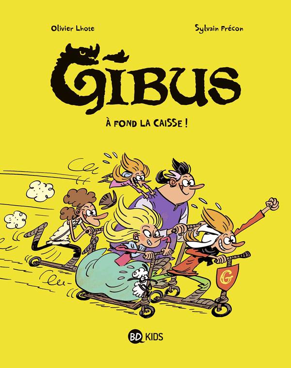 Gibus T1 : A fond la caisse (0), bd chez BD Kids de Lhote, Frécon